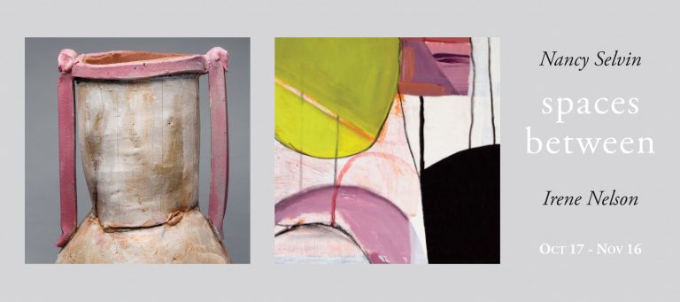 Spaces Between: Nancy Selvin and Irene Nelson